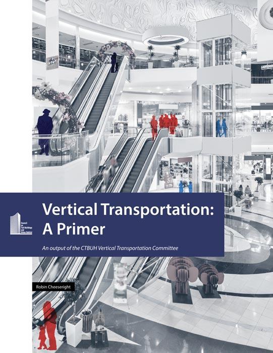 Vertical Transportation: A Primer 1