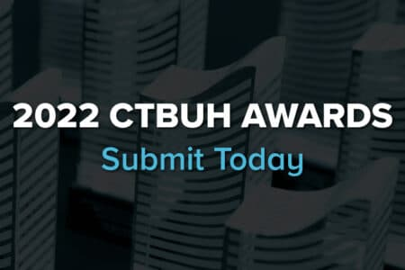 CTBUH Accepting Submissions for 2022 Awards Program